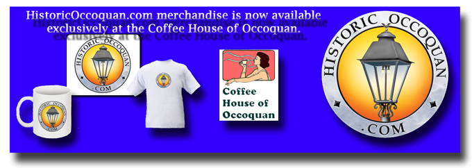 Historic Occoquan merchandise is now available exclusively at the Coffee House of Occoquan