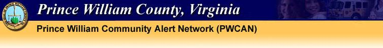 The Prince William County Community Alert Network (PWCAN)